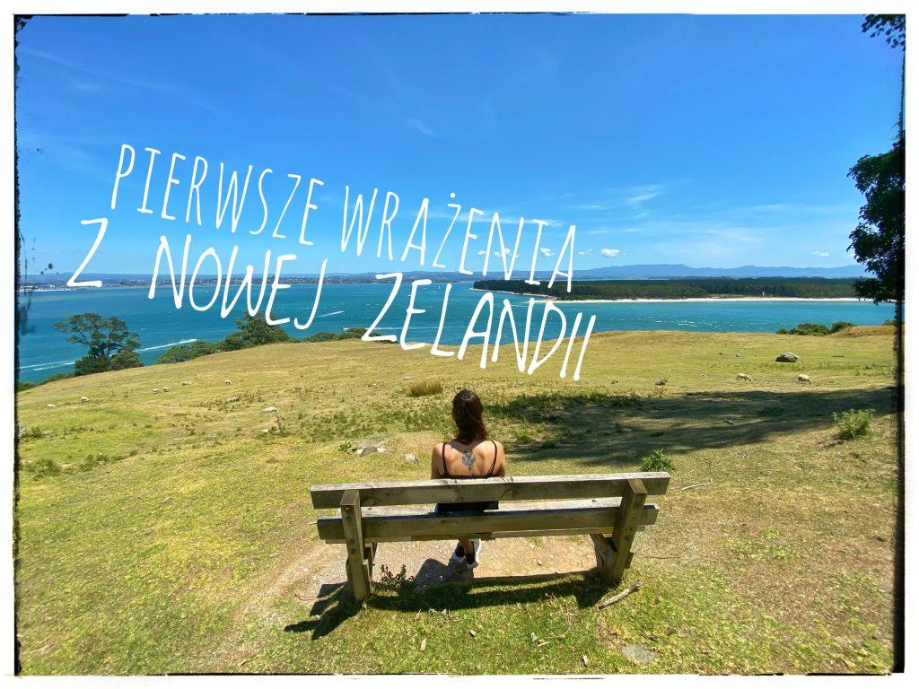 wrażenia z Nowej Zelandii